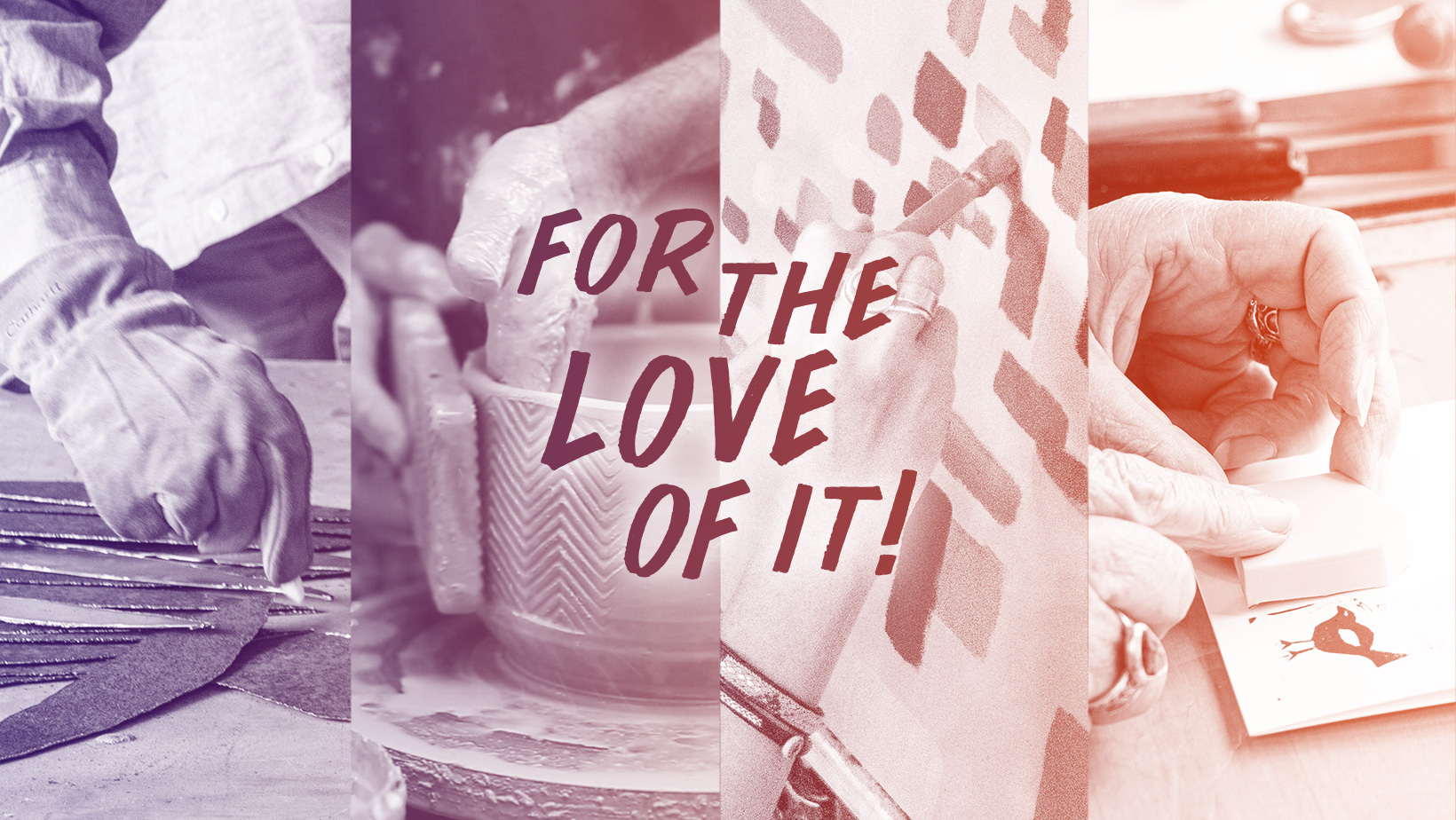 For the Love of it! A conference happening March 6 – 8h